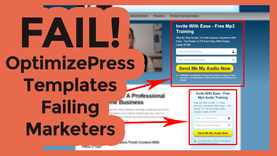 Picture of the words 'FAIL! Optimizepress Templates Failing Marketers' on one side of the image and a picture of a Optimizepress press website on the other with arrows to two optins that are right next to each other that will confuse readers of what action they should take
